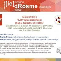 Meistarklase: Latviskā identitāte: mūsu saknes un rotas