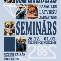 2×2 aicina uz Latviju (ziemas seminārs no 26.12.2017- 1.01.2018)