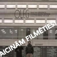 """AICINĀM FILMĒTIES latviešu režisora Jura Kursieša filmā """"Oļegs"""", kura no 17. līdz 29.martam tiks filmēta Briselē un citās vietās Beļģijā."""