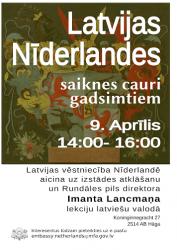 Latvijas vēstniecība Nīderlandē aicina uz izstādes atklāšanu un Rundāles pils direktora Imanta Lancmaņa lekciju